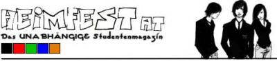 HEIMFEST.AT - Das UNABHÄNGIGE Studentenmagazin